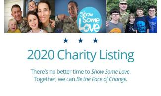 "Three photos of military members and their families and text ""2020 Charity Listing - There's no better time to Show some Love. Together, we can Be the Face of Change."""